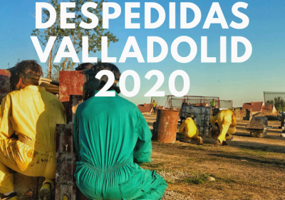 Despedidas Valladolid 2020